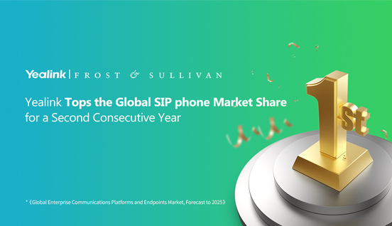Yealink Tops the SIP phone Market Share for a Second Consecutive Year and Takes Gold for Customer Satisfaction