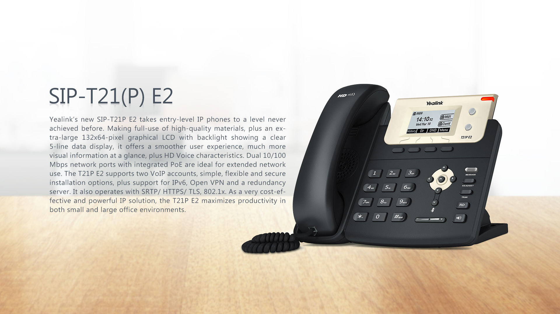 SIP-T21(P) E2_T2 Series Phones_Products