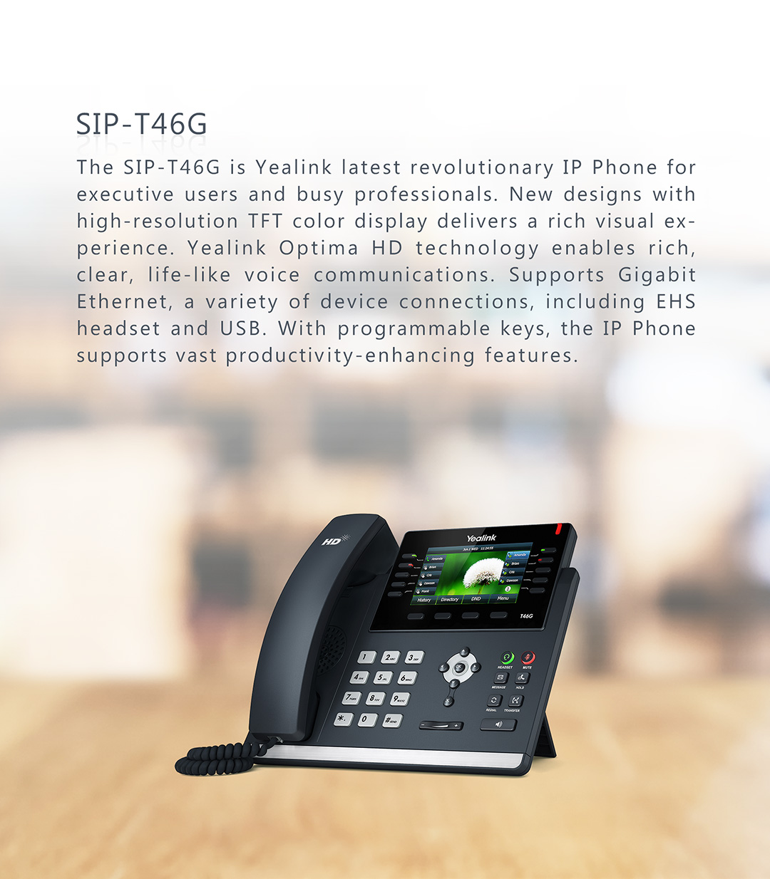 SIP-T46G_T4 Series Phones_Products_Yealink | UC&C terminal