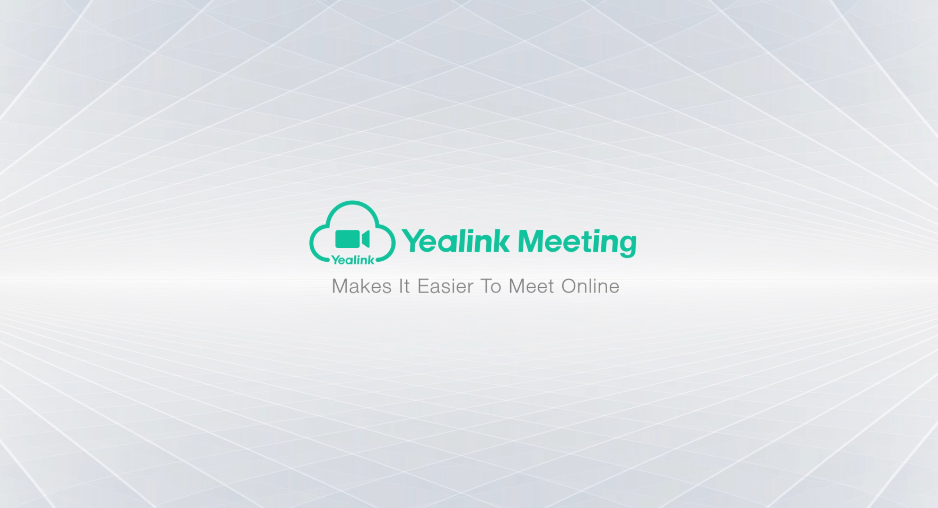 Yealink Meeting, Makes It Easier To Meet Online